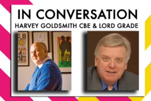 Poster of In- Coversation with Harvey Goldsmith CBE and Lord Grade